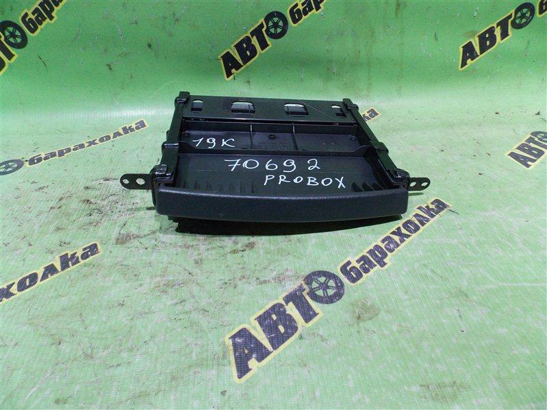 Бардачок в панель Toyota Probox NCP50 2NZ-FE 2007