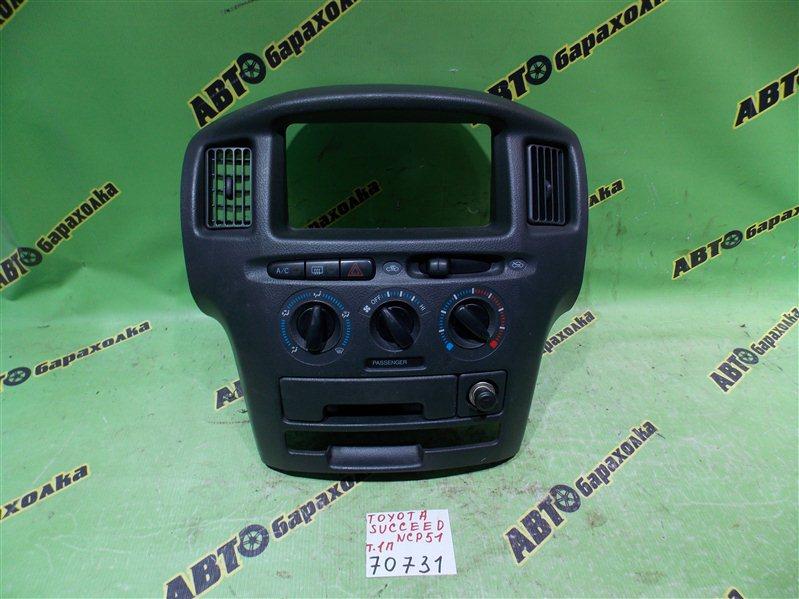 Климат-контроль Toyota Succeed NCP51 1NZ-FE 2007