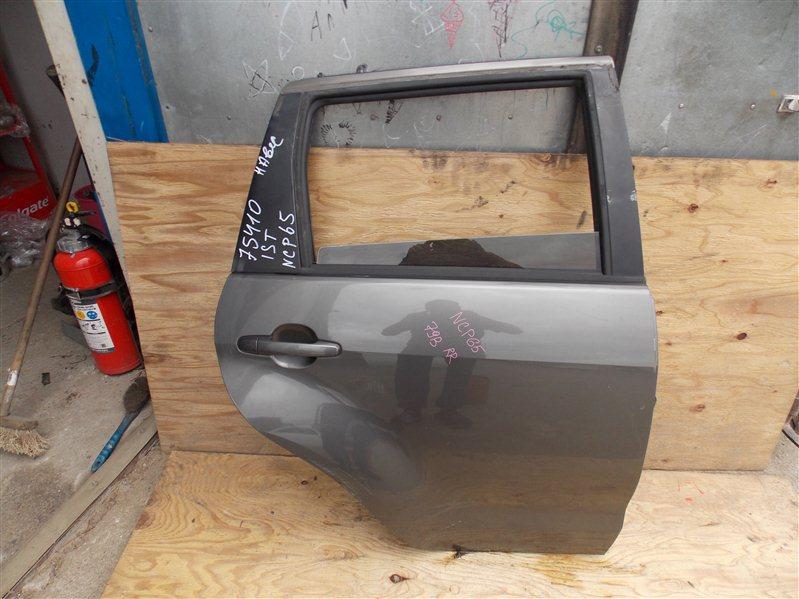 Дверь Toyota Ist NCP65 1NZ-FE 2004 задняя правая