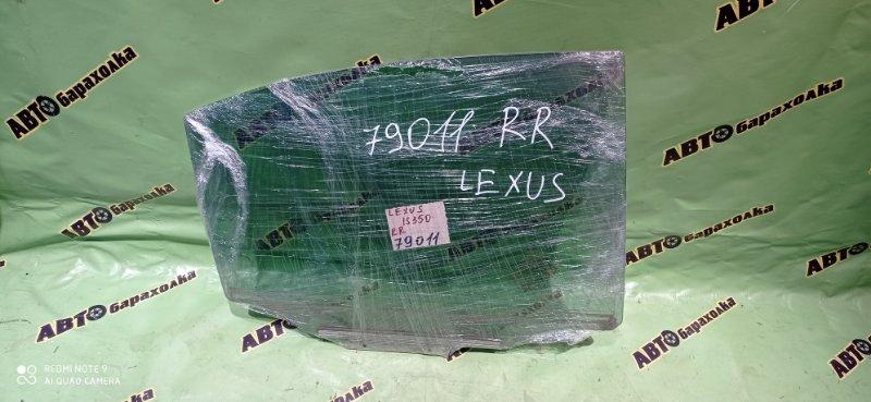 Стекло двери Lexus Is350 GSE21 2GR-FSE 2006 заднее правое