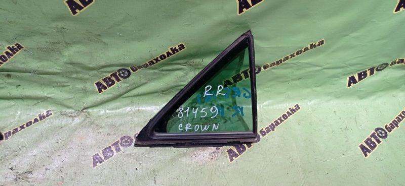 Форточка двери Toyota Crown GRS182 3GR-FSE 2004 задняя правая