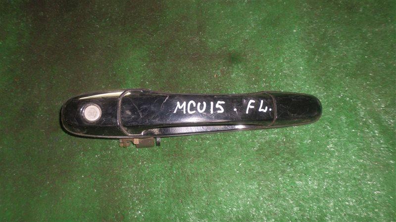 Ручка двери Toyota Harrier MCU15 передняя левая