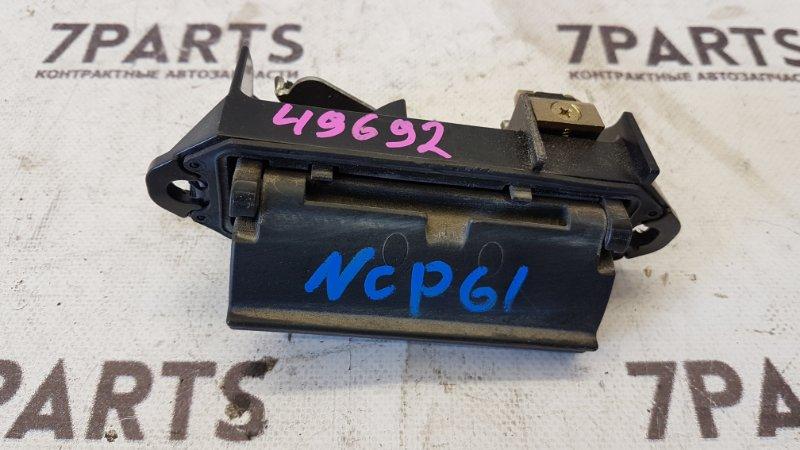 Ручка задней двери Toyota Ist NCP61
