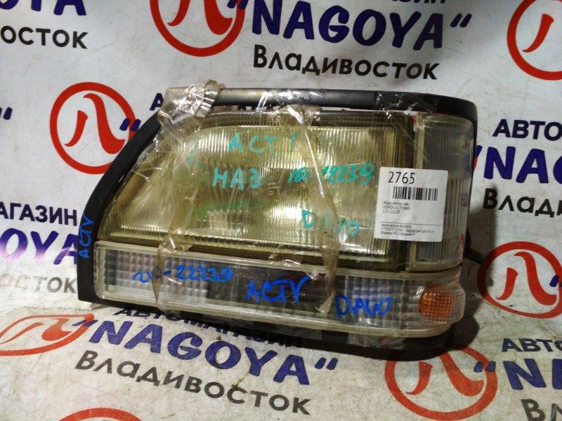 Фара Honda Acty HH5 передняя левая 110-22239
