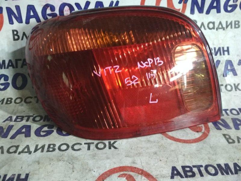 Стоп-сигнал Toyota Vitz NCP13 задний левый 52117