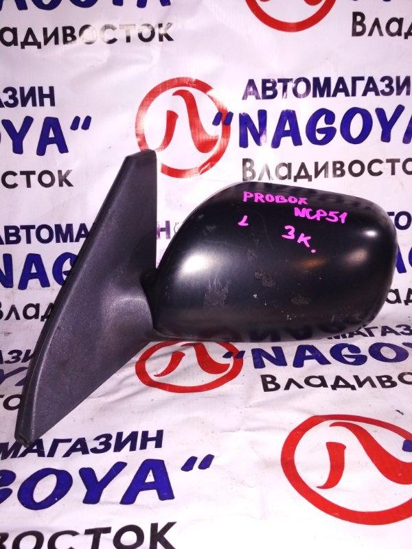 Зеркало Toyota Probox NCP51 переднее левое 3 KOHTAKTA