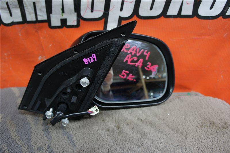Зеркало Toyota Rav4 ACA31 переднее правое