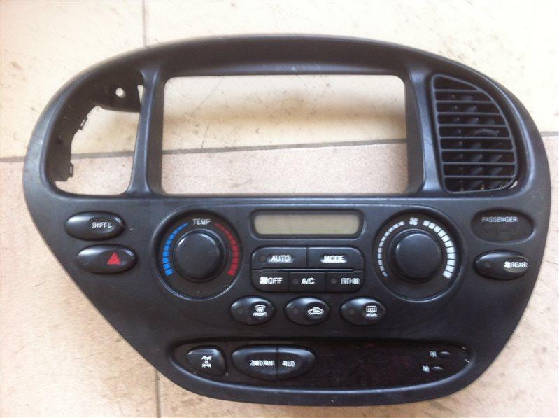 Блок управления климат-контролем Toyota Sequoia UCK45 2UZ FE 2005