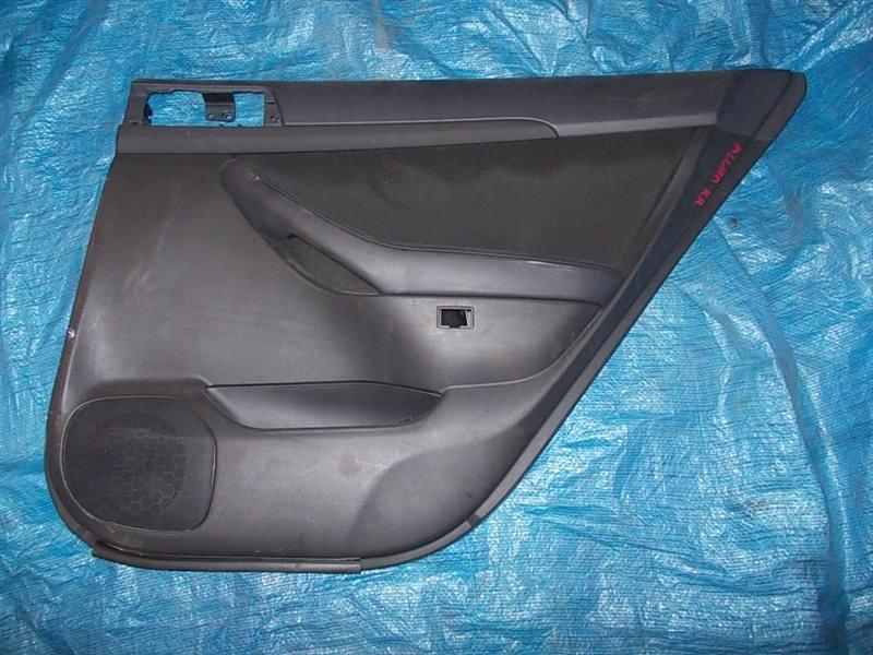 Обшивка двери Toyota Allion NZT240 1NZ-FE 2004 задняя правая