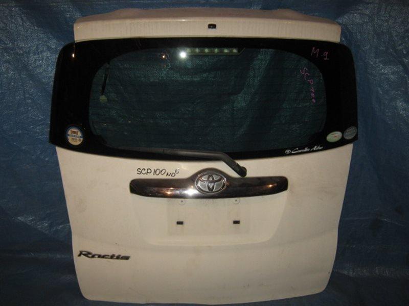 Дверь 5я Toyota Ractis SCP100 1SZ-FE