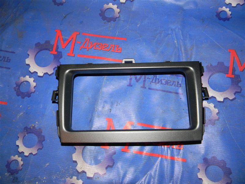 Рамка магнитофона Toyota Corolla Fielder ZRE144G 2ZR-FE 2007