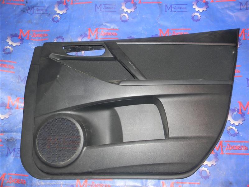 Обшивка двери Mazda Axela BLEFW LF-VDS 2010 передняя правая