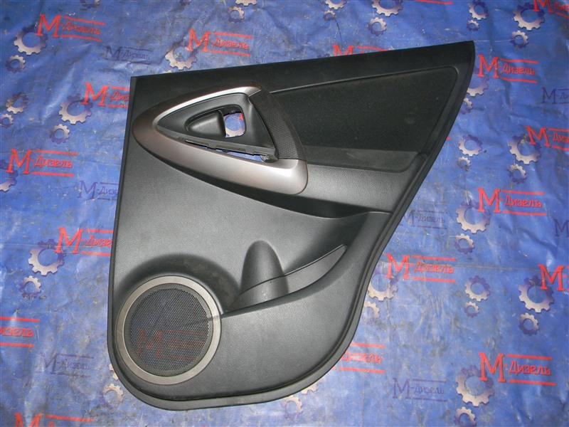 Обшивка двери Toyota Rav4 ACA31 2AZ-FE 2006 задняя правая