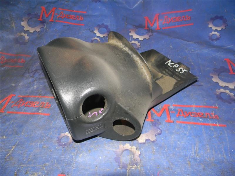 Кожух рулевой колонки Toyota Probox NCP 55 1NZ 2002