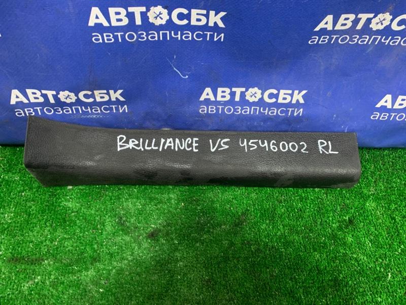 Накладка порога Brilliance V5 4A92S 2014 задняя левая