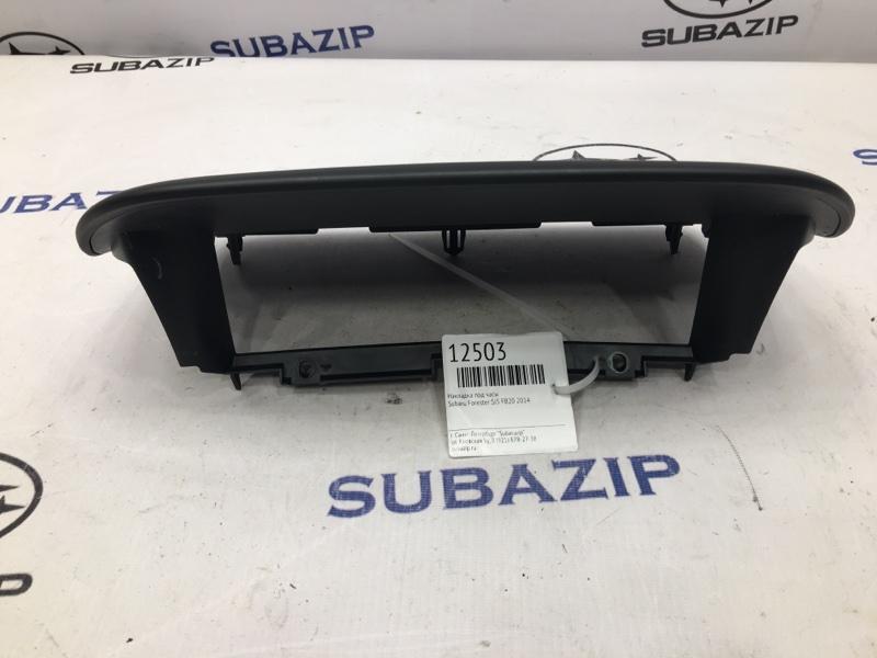 Накладка под часы Subaru Forester S13 FB20 2014