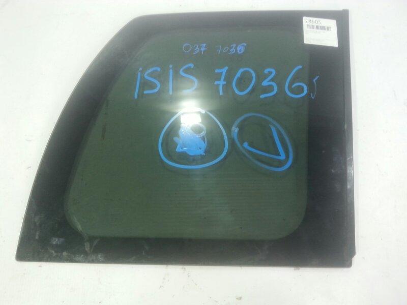 Стекло собачника Toyota Isis ANM10G 1ZZFE заднее правое