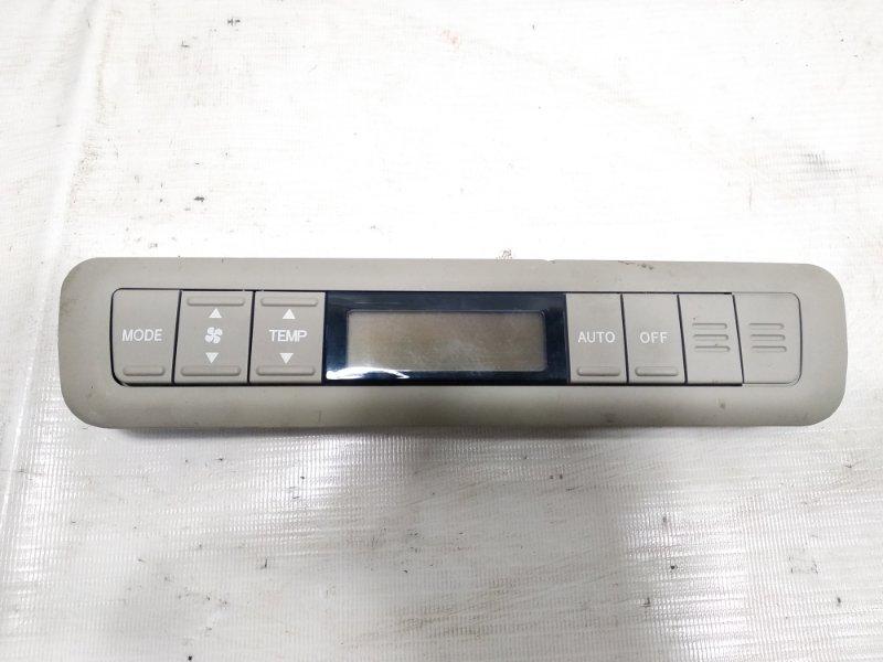 Блок управления климат-контролем Toyota Estima AHR20W 2AZFXE 2009 задний