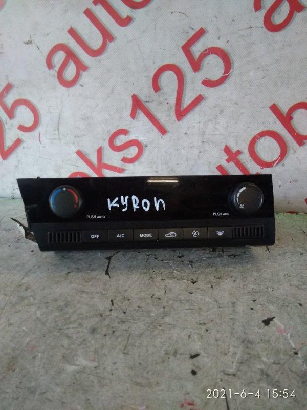 Блок управления климат-контролем Ssangyong Kyron DJ D20DT (664) 2008