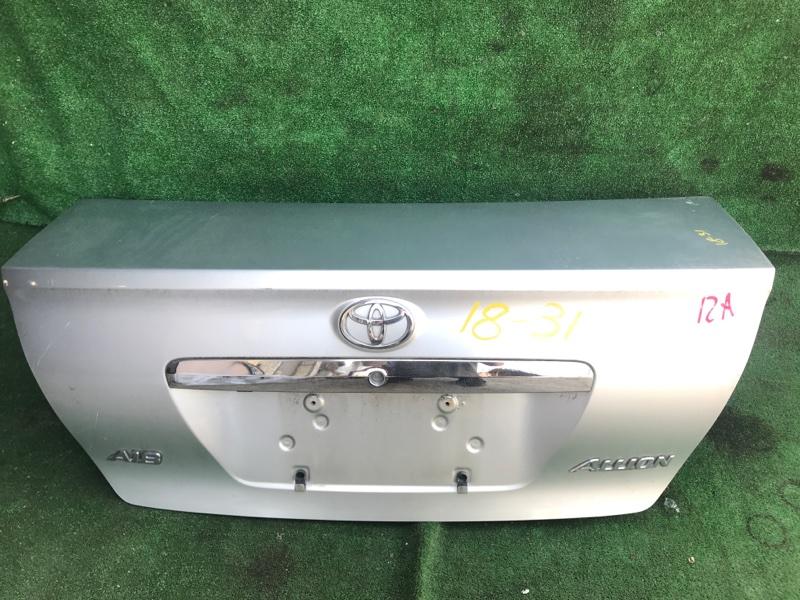 Крышка багажника Toyota Allion ZZT240 1ZZ