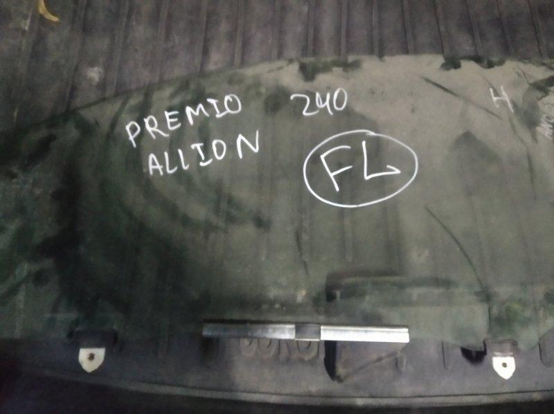 Стекло двери Toyota Allion ZZT240 1ZZ-FE переднее левое