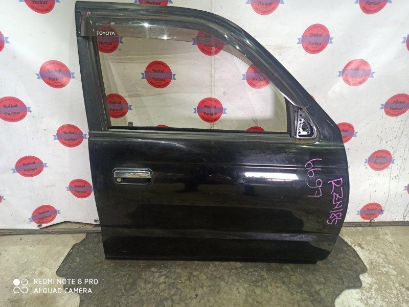 Дверь Toyota Hilux Surf RZN185W 1999 передняя правая 6697