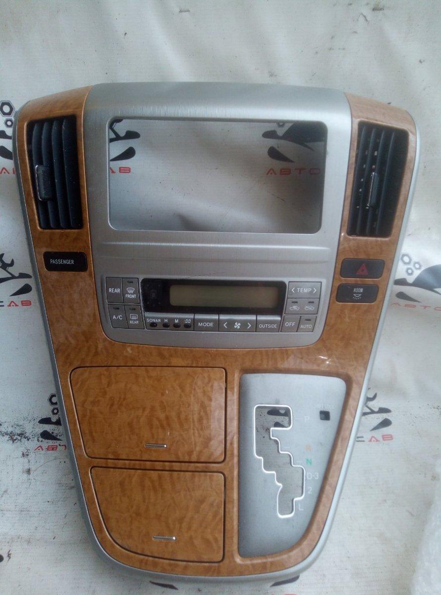Консоль магнитофона Toyota Alphard ANH10 2AZ-FE 2005