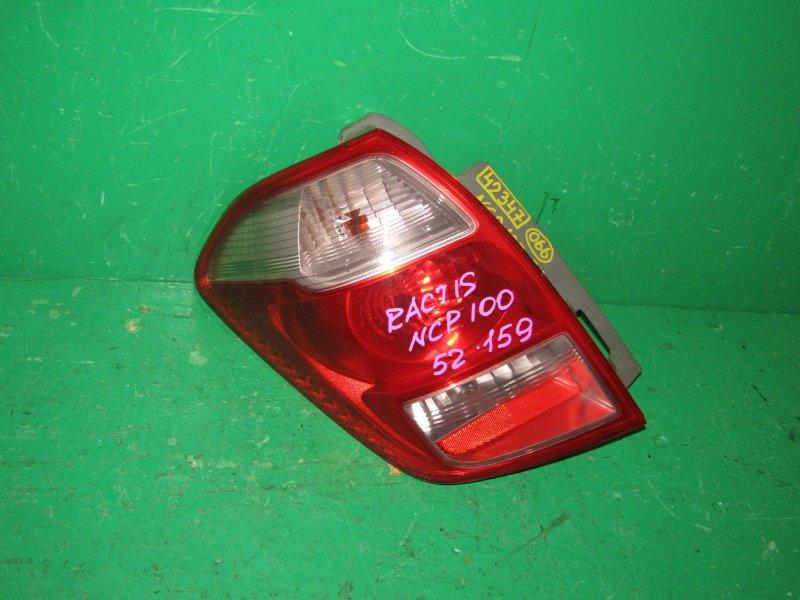 Стоп-сигнал Toyota Ractis NCP100 задний левый 52-159