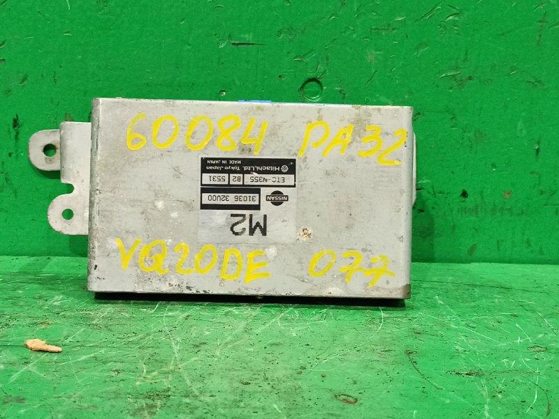 Блок управления автоматом Nissan Cefiro A32 VQ20DE 31036-32U00