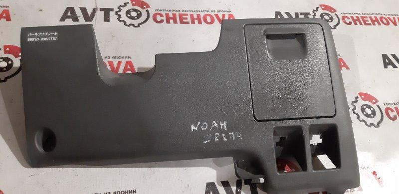 Консоль панели приборов Toyota Noah ZRR-70 передний правый нижний