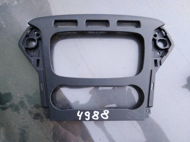 Рамка магнитолы Ford Mondeo 4 BD 2.0 2013