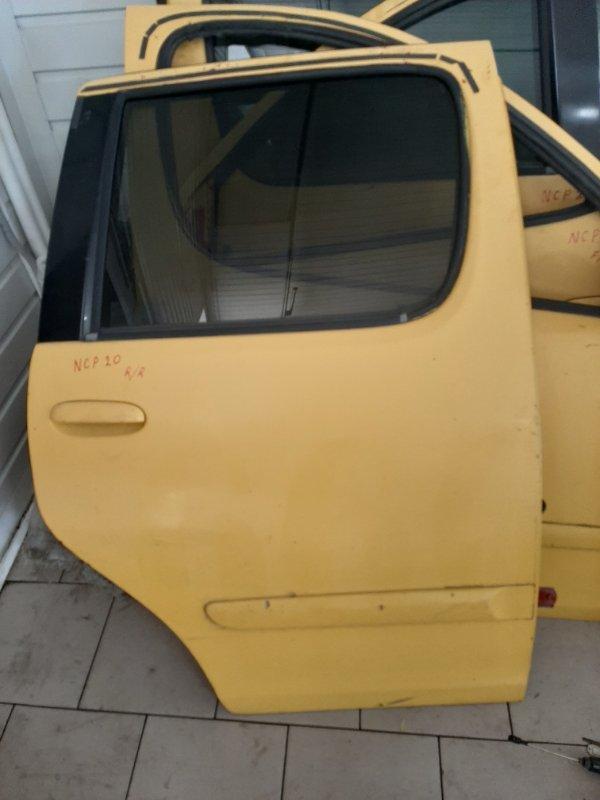Дверь Toyota Funcargo NCP21 1NZFE 2000 задняя правая