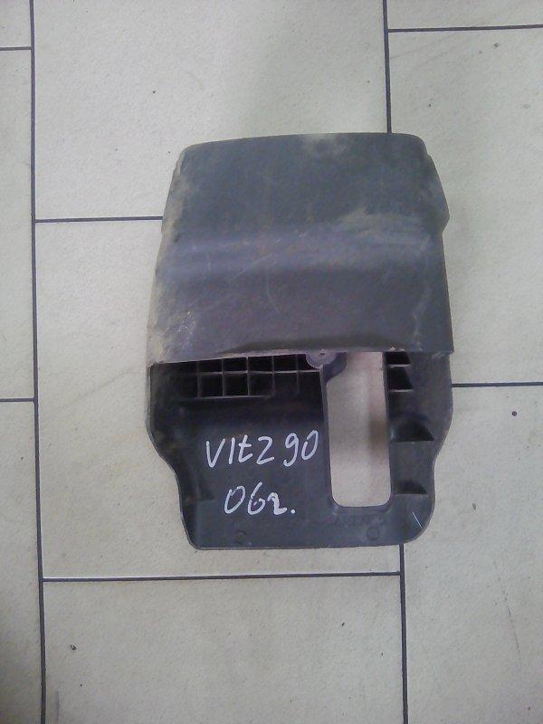 Кожух рулевой колонки Toyota Vitz KSP90 1KRFE 2005 передний