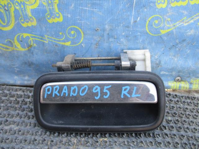 Ручка двери внешняя Toyota Land Cruiser Prado KZJ95 1KZ задняя левая
