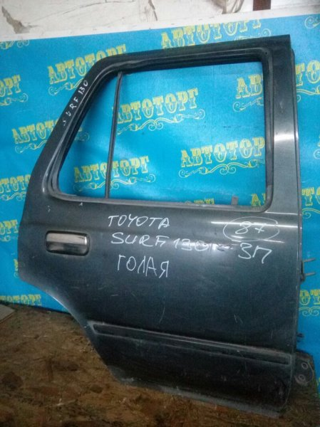 Дверь Toyota Surf KZN130 1KZ задняя правая