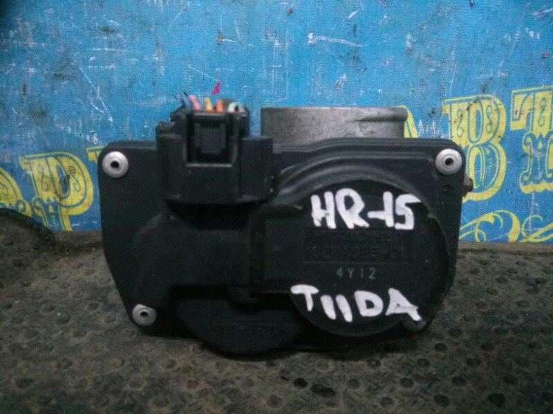 Дроссельная заслонка Nissan Tiida C11 HR15