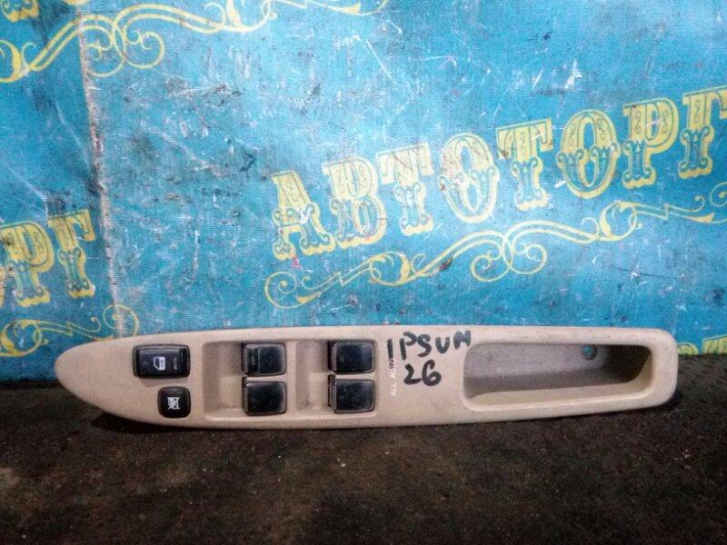 Блок упр. стеклоподьемниками Toyota Ipsum ACM26 передний правый