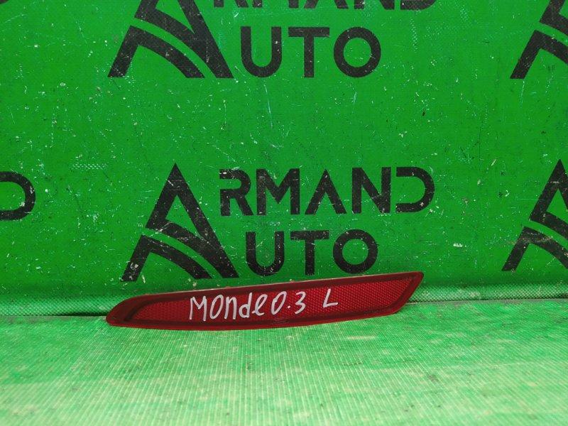 Катафот Ford Mondeo 4 2006 левый (б/у)