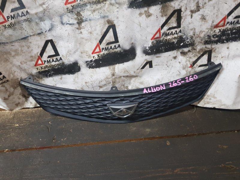 Решетка радиатора Toyota Allion NZT260 1NZFE (б/у)