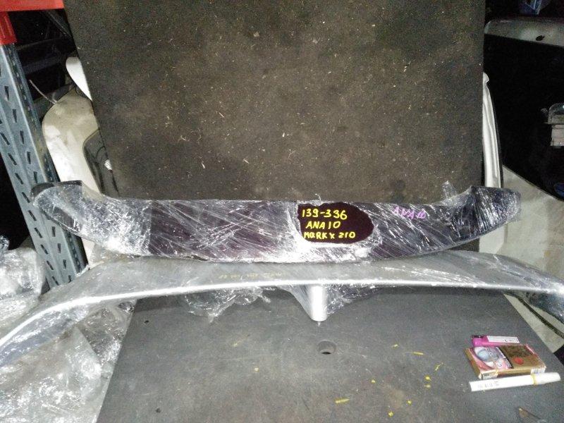 Спойлер Toyota Mark X Zio ANA10 задний (б/у)