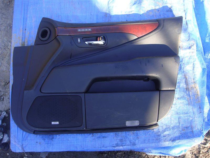 Обшивка двери Lexus Ls600Hl UVF46 2UR-FSE 2007 передняя правая (б/у)