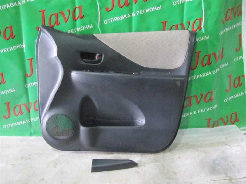 Обшивка дверей Toyota Ractis NCP105 2007 передняя правая (б/у) ПОСЛЕ ФОТО УПАКОВАНО.