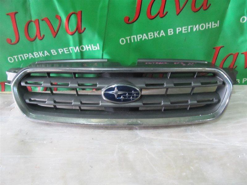 Решетка радиатора Subaru Outback BP9 EJ25 2005 передняя (б/у) ПОЛЕЗ ХРОМ ,( КРЕП. ЛОМ.)