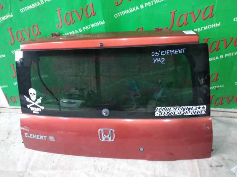 Дверь задняя Honda Element YH2 K24A 2003 задняя (б/у) ВЕРХНЯЯ ЧАСТЬ.