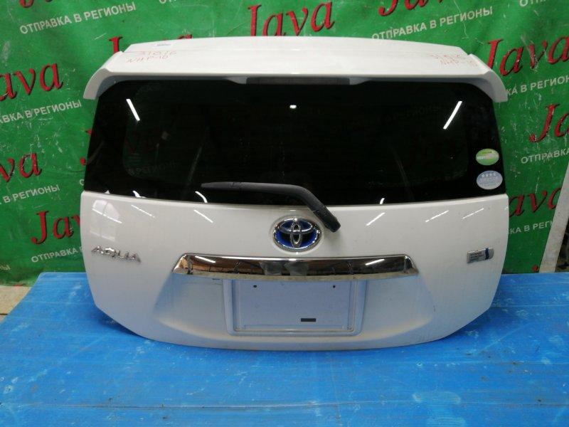 Дверь задняя Toyota Aqua NHP10 1NZ-FXE 2012 задняя (б/у) ПОТЕРТ, СПОЙЛЕР, МЕТЛА, КАМЕРА, ХРОМ НАКЛАДКА