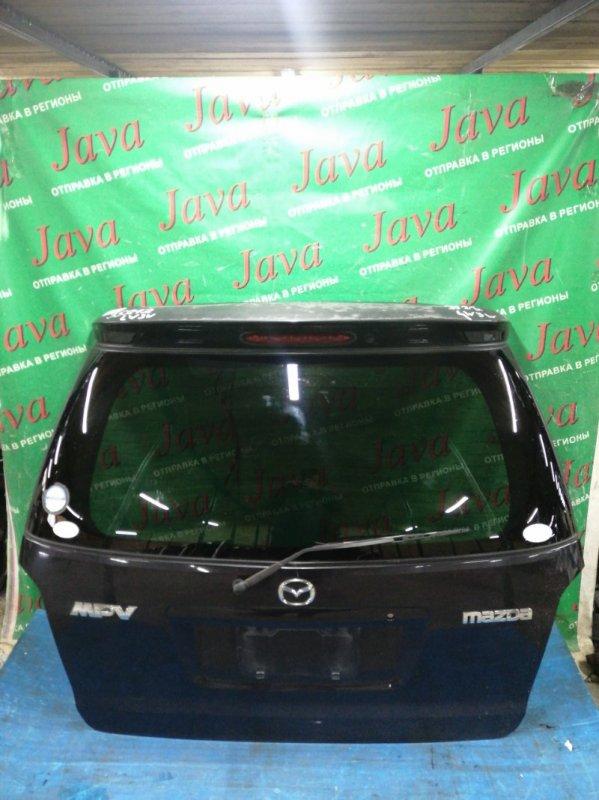 Дверь задняя Mazda Mpv LW3W L3-DE 2005 задняя (б/у) ПОТЕРТОСТИ. МЕТЛА. СПОЙЛЕР