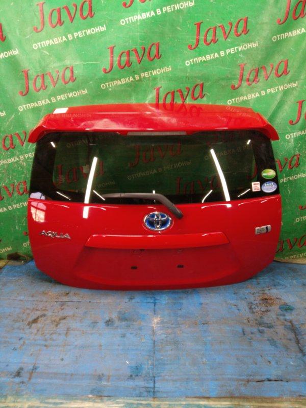 Дверь задняя Toyota Aqua NHP10 1NZ-FXE 2012 задняя (б/у) ПОТЕРТОСТИ. КАМЕРА. МЕТЛА. СПОЙЛЕР(ПОЛЕЗ ЛАК)