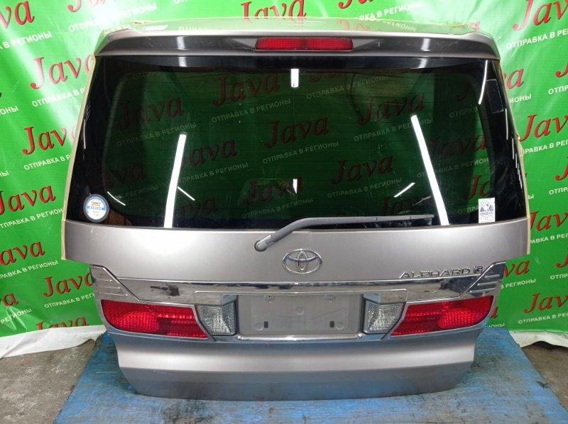 Дверь задняя Toyota Alphard ANH10 2AZ-FE 2004 задняя (б/у) ПОТЕРТОСТИ. СПОЙЛЕР. МЕТЛА. КАМЕРА