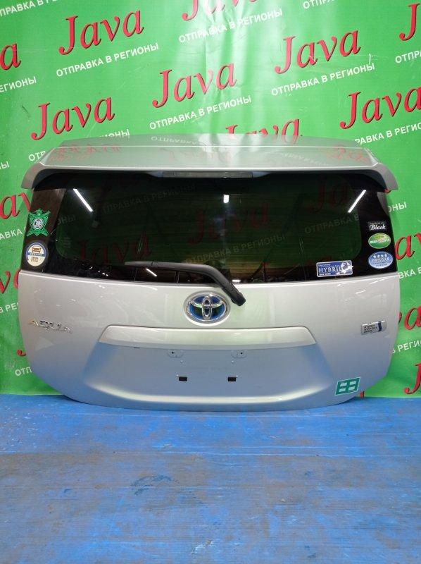 Дверь задняя Toyota Aqua NHP10 1NZ-FXE 2013 задняя (б/у) ПОТЕРТОСТИ. МЕТЛА. СПОЙЛЕР. КАМЕРА