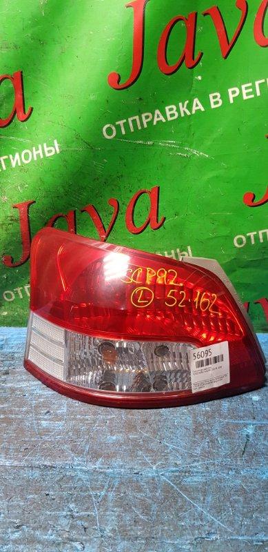 Стоп-сигнал Toyota Belta SCP92 2SZ-FE 2008 задний левый (б/у) 52-162